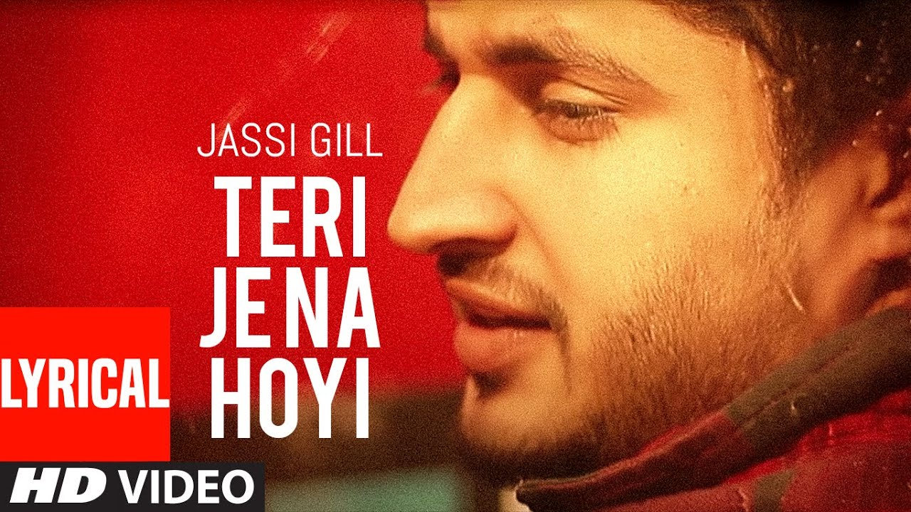 Teri Je Na Hoyi ★ Full Lyrical Video Song ★ Jassi Gill ★ Batchmate 2 ★ Punjabi Song