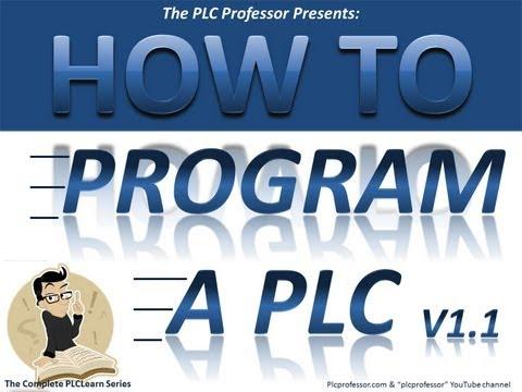 Prog-1b How To Program a PLC - Basic Level