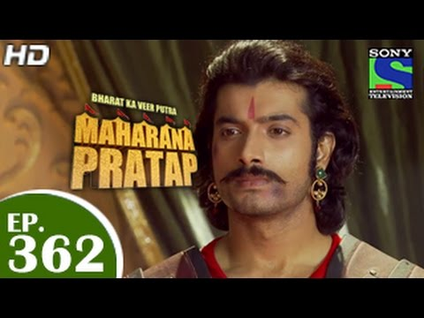 Download Bharat Ka Veer Putra Maharana Pratap - महाराणा प्रताप - Episode 362 - 9th February 2015