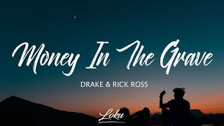 Drake   Money  N The Grave Lyrics Ft. Rick Ross