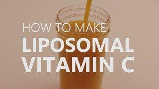 How To Make Liposomal Vitamin C