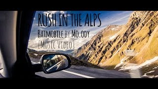 RUSH IN THE ALPS - Batmobile by MO.ODY