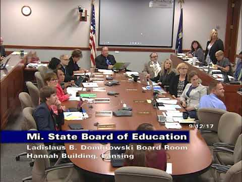 Michigan State Board of Education Meeting for September 12, 2017 - Morning Session