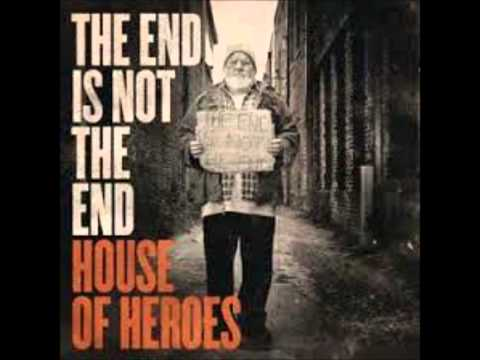 Dangerous-House of Heroes
