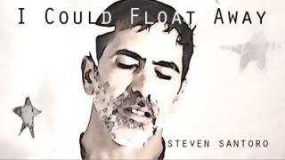 I Could Float Away