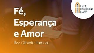Esperança em Deus - Rev. Gilberto Barbosa