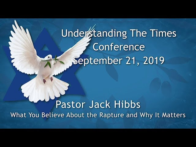 Understanding the Times Conference 2019 – Pastor Jack Hibbs