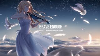 Nightcore - Brave Enough