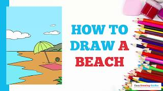 How to Draw a Beach in a Few Easy Steps: Drawing Tutorial for Kids and Beginners