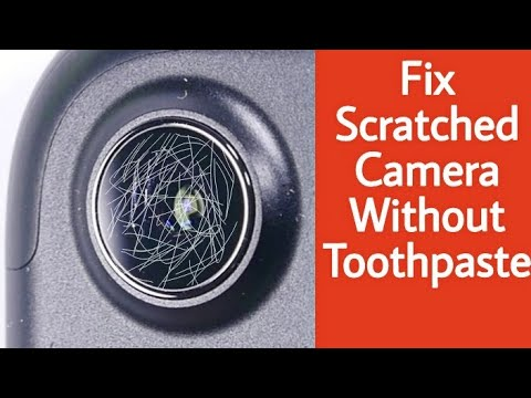 How To Fix Scratched/Blurry/foggy Android Camera Without Toothpaste Best  android camera fix