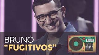 """FUGITIVOS"" - BRUNO | GALA 11 | OT 2020"