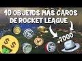 ¡¡LOS 10 OBJETOS MAS CAROS DE ROCKET LEAGUE!! | ¡¡TOP 10 OBJETOS MAS CAROS DE RL!! | PabloX_CS
