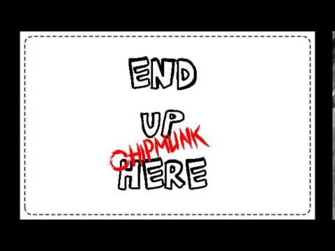 End Up Here - 5SOS (chipmunk version)