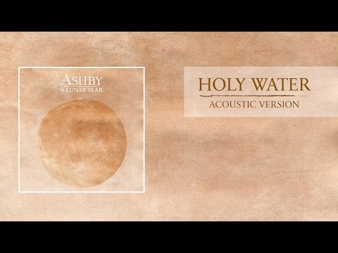 Ashby - A Lunar Year - HOLY WATER