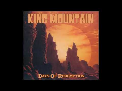 King Mountain - Days of Redemption (2020) (New Full Album)