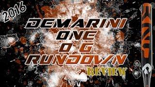 rundown 2016 demarini one 16 one og