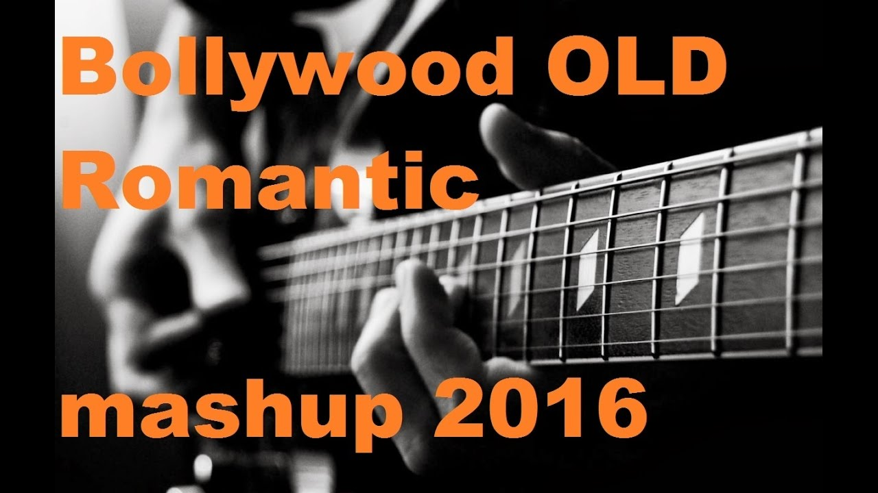 Bollywood Old Romantic Mashup Lesson 2016 Classic Guitar Cover