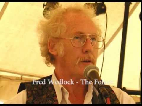 Fred Wedlock  - The Folker (Revisited)