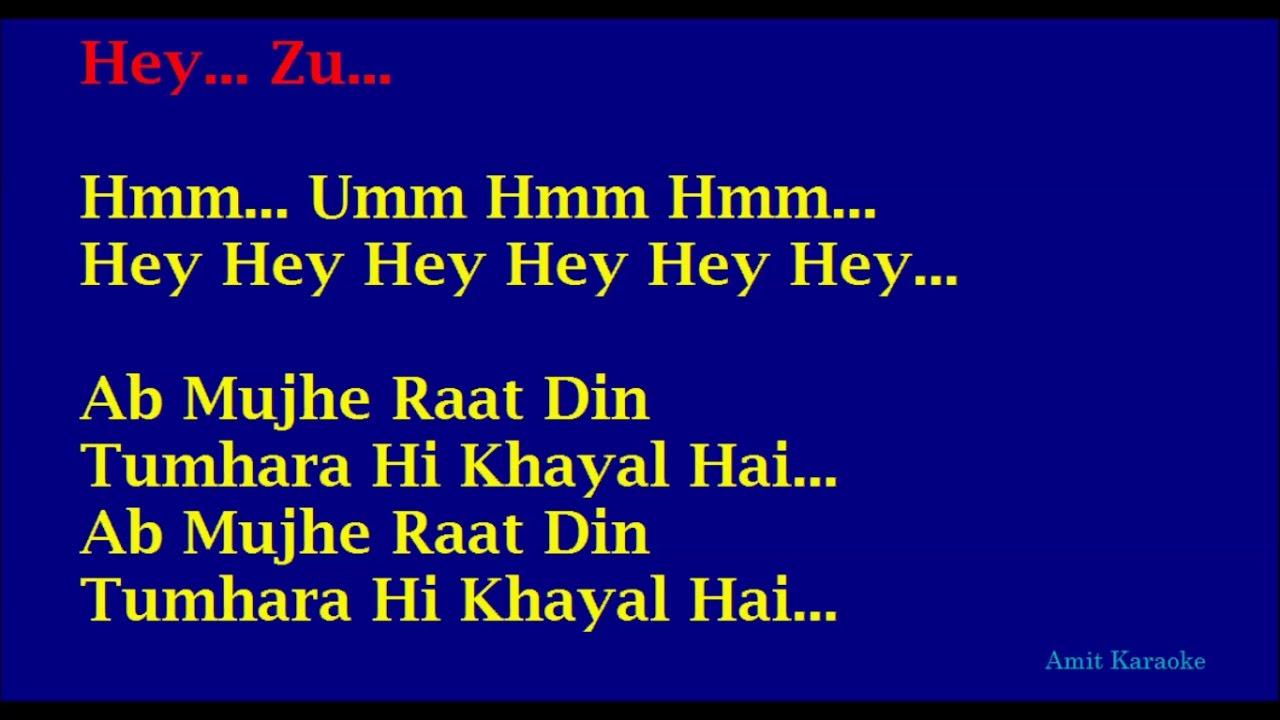 Ab Mujhe Raat Din - Sonu Nigam Hindi Full Karaoke with Lyrics