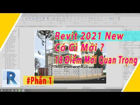 Revit 2021 Có Gì Mới - 18 Điểm Bổ Sung Quan Trọng - Tự Học Phần 1