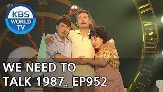 We Need to Talk 1987 | 대화가 필요해 1987 [Gag Concert / 2018.06.16]