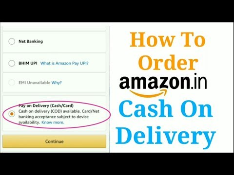 How To Order In Amazon Cash On Delivery