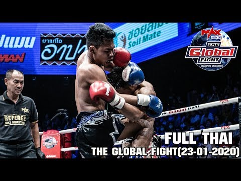 THE GLOBAL FIGHT[ Thai Ver ] - วันที่ 23 Jan 2020