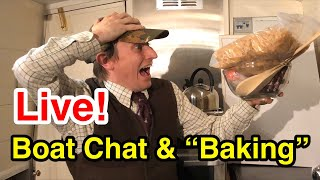 """Live Boat Life Chat, Q&A and hopefully delicious dessert """"cooking"""" onboard!"""