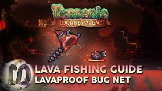 TERRARIA 1.4 JOURNEY'S EΝD - LAVA FISHING GUIDE - LAVAPROOF BUG NET + HOW TO START