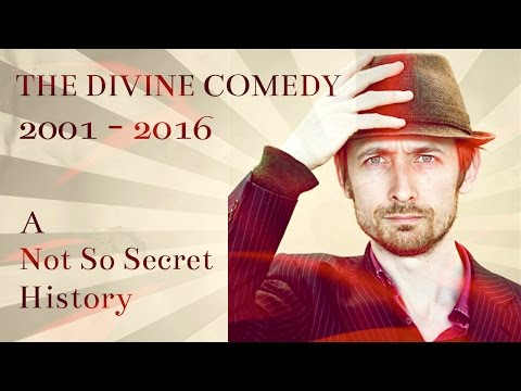 The Divine Comedy 2001-2016 'A Not So Secret History'
