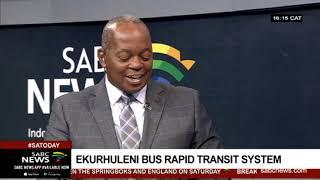 Ekurhuleni's bus rapid transit system launched: Mzwandile Masina