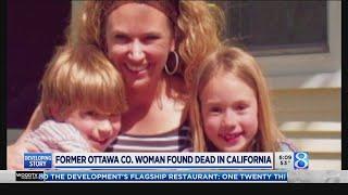 Former Ottawa Co. woman in found dead in California