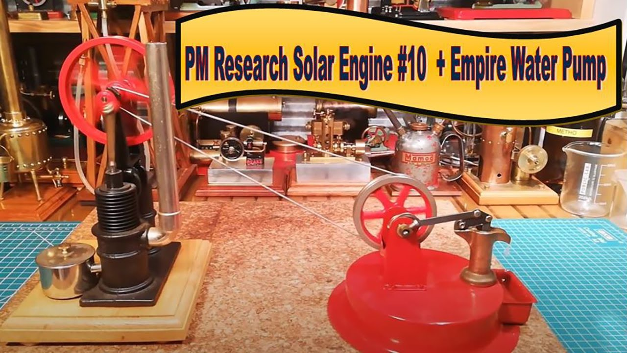 PM Research Solar Engine #10 Peanut Rider + Empire Water Pump