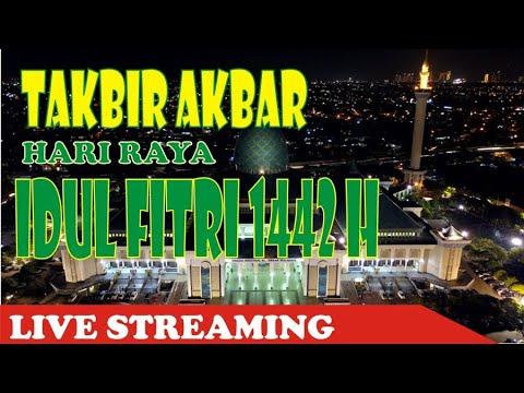 live streaming takbiran idul fitri 1442 h tahun 2021