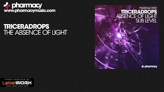 Triceradrops - Absence of Light (Original Mix)