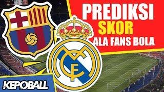 Download Video PREDIKSI SKOR! EL CLASICO BARCELONA VS REAL MADRID OKTOBER 2018 MP3 3GP MP4