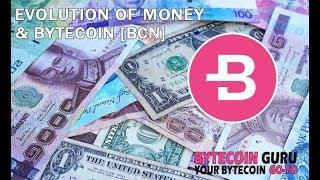Evolution of Money & Bytecoin [BCN]  (4/4)