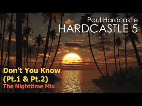 Paul Hardcastle – Don't You Know (The Nighttime Mix)