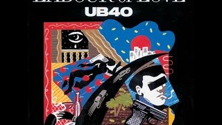 UB40 - Labour of Love (Full Album with Original Tracks)