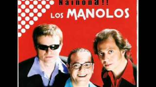 Los Manolos - Strangers in the night