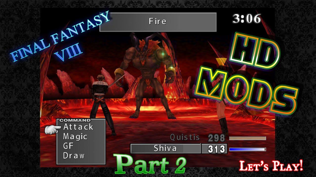 Final Fantasy VIII HD Mods Part 2 Lets Play STEAM