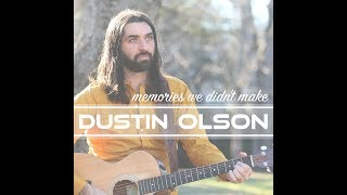 Dustin Olson - Memories We Didn't Make - Official Lyric Video