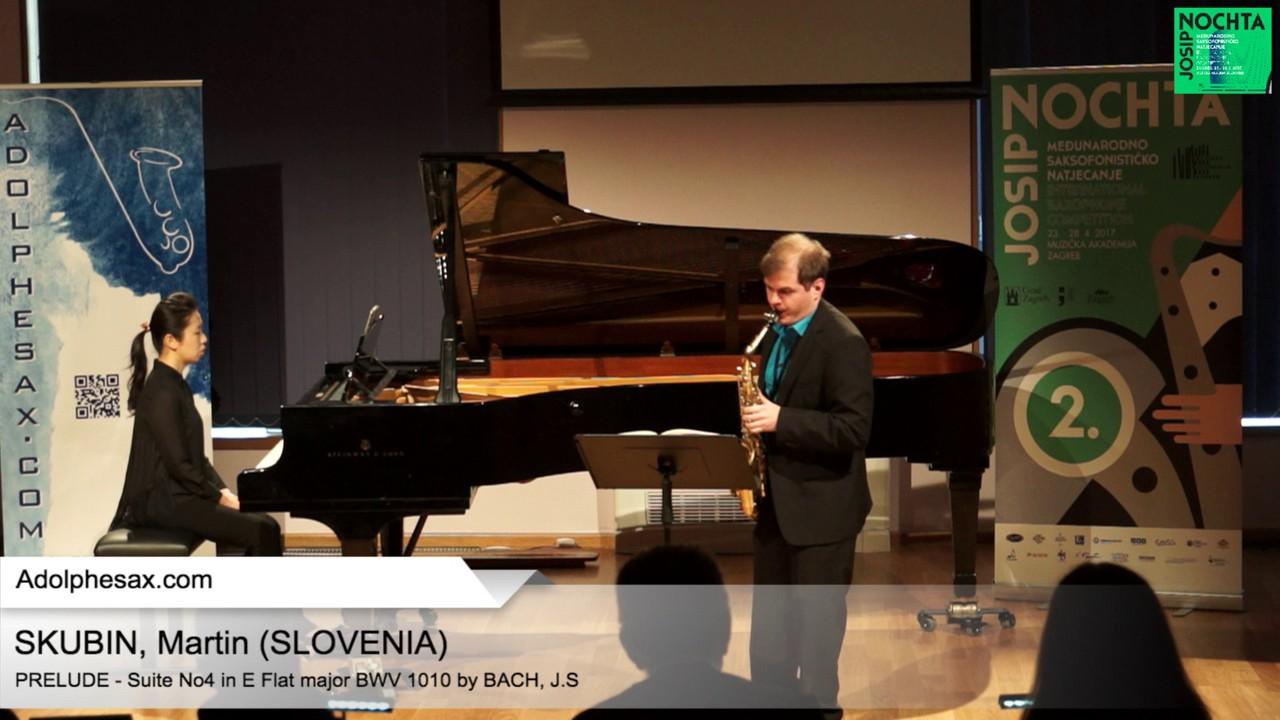 Johann Sebastian Bach – Suite No 4 in E  at major BWV 1010 – Pre?lude – SKUBIN, Martin (Slovenia)