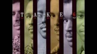 Take 6-Let The Words