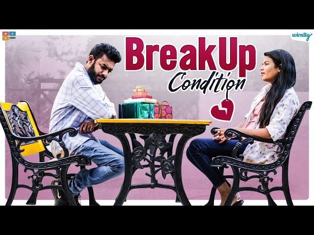 Breakup Condition || Wirally Originals