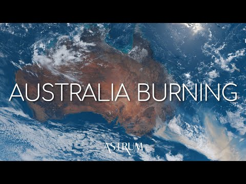 4 Days Of Australia Burning   4K View From Space