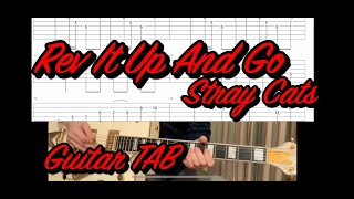 Rev It Up And Go/Stray Cats Guitar TAB