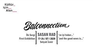 Balconnection Project: Sasan Rad - Süreç/Process