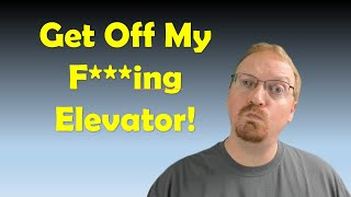 Get Off My F***ing Elevator