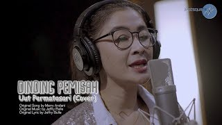 Download Lagu DINDING PEMISAH COVER BY UUT PERMATASARI mp3